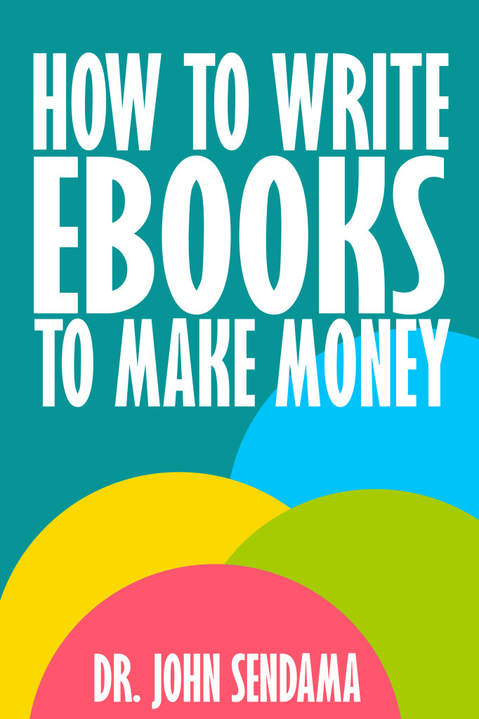 HowToWriteEbooksToMakeMoney