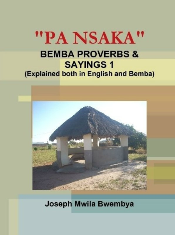"""Pa Nsaka"" – Bemba Proverbs & Sayings – 1"